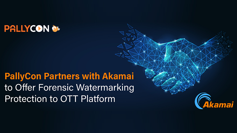PallyCon Collaborates with Akamai to offer Forensic Watermarking Protection to OTT Content