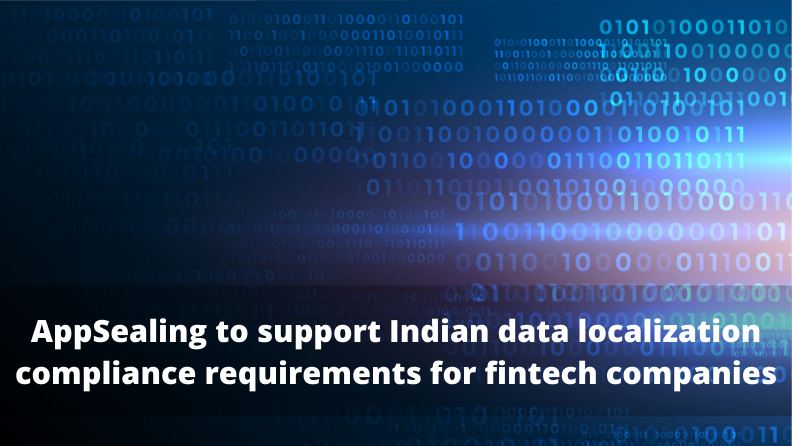 INKA Entworks to support Indian data localization compliance requirements for fintech companies by hosting its mobile app security solution in AWS Asia Pacific (Mumbai) Region