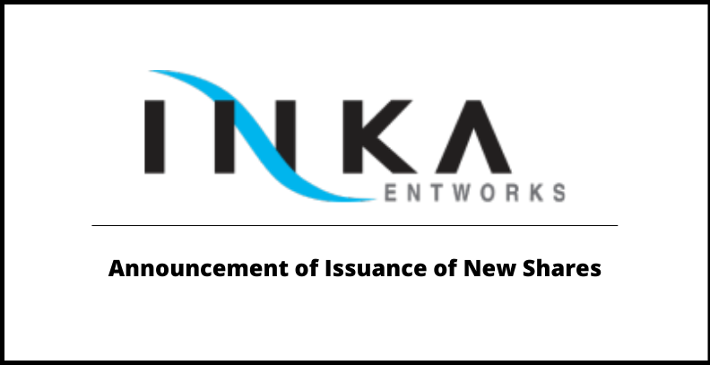 INKA New shares issuance